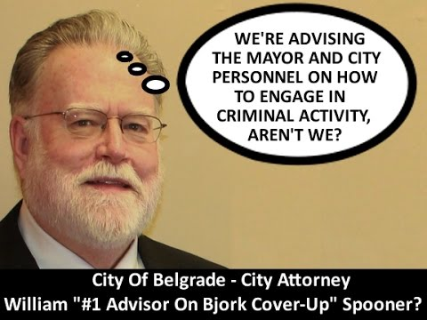 Lion News: Belgrade City Attorney William Spooner Advising City To Engage In Criminal Activity?