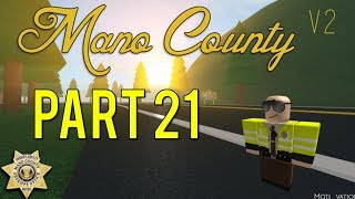 Roblox Mano County Patrol Part 21 | Pursuit Shots Fired! |