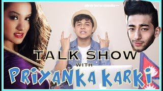 TALK SHOW WITH PRIYANKA KARKI