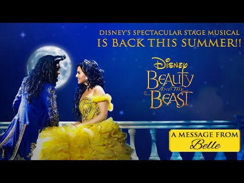 Beauty and the Beast | A Message From Belle | Disney's Spectacular Stage Musical