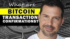 George Levy - What are Bitcoin Transaction Confirmations?