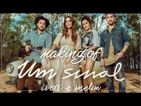 Making Of - Um Sinal Ivete & Banda Melim