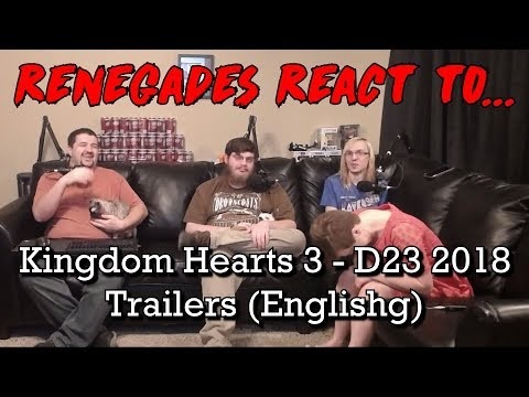 Renegades React to... Kingdom Hearts 3 - D23 2018 Trailers (English)