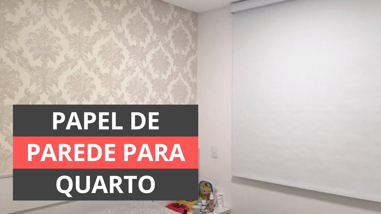 068f62df7 PAPEL DE PAREDE PARA QUARTO - DICAS PROFISSIONAIS - YouTube