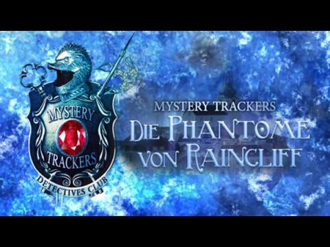 Lets Play Mystery Trackers:Die Phantome von Raincliff Folge 10 [German] [Blind]