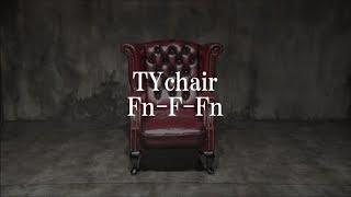 TYchair「Fn-F-Fn 」MV short ver.