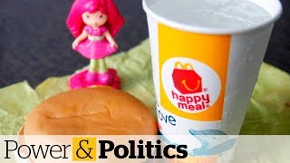 Lawsuit against McDonald's over Happy Meal toy marketing | Power & Politics