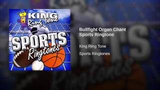 Bullfight Organ Chant Sports Ringtone