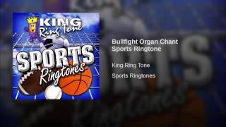 Bullfight Organ Chant Sports Ringtone