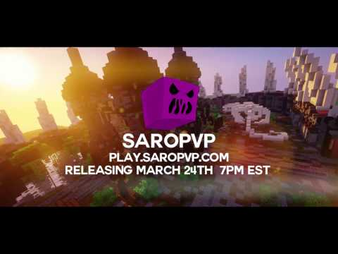 SaroPVP - Releases 3/24/2017 @ 7PM Eastern Time Zone!