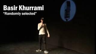 Basir Khurrami  - Randomly Selected