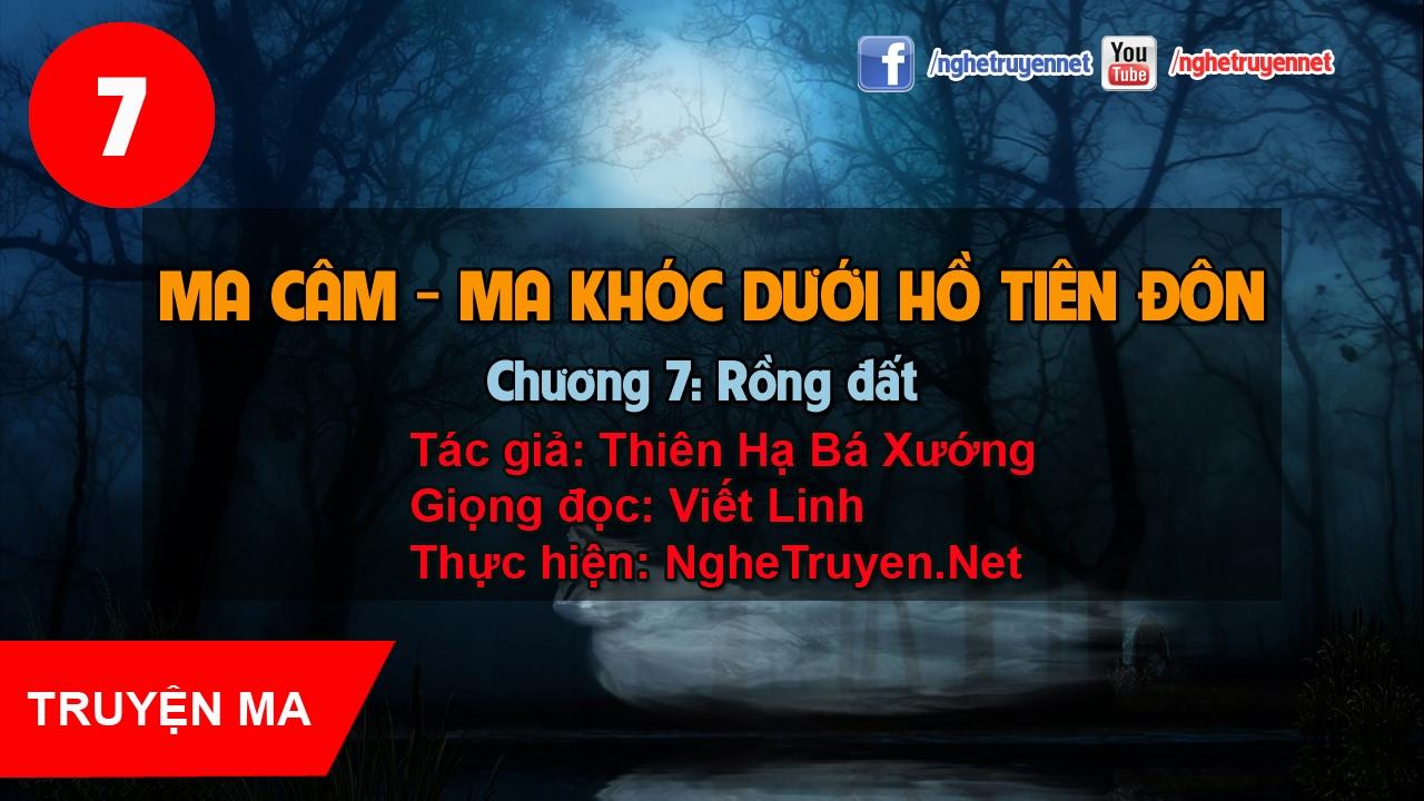 Ma câm - Ma khóc dưới hồ Tiên đôn #7: Rồng đất