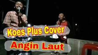 Koes Plus - Angin Laut Cover