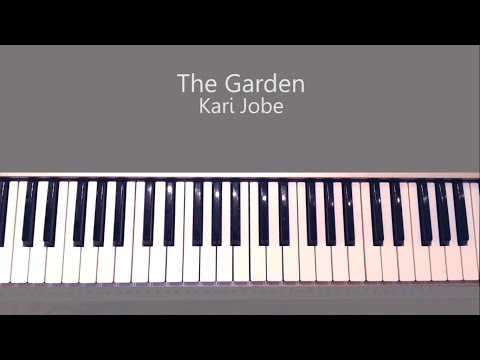 The Garden - Kari Jobe Piano Tutorial