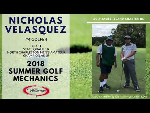 Nicholas Velasquez – 2018 Summer Golf Mechanics