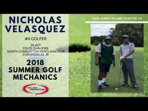 Nicholas Velasquez – 2018 Summer Golf Mechanics