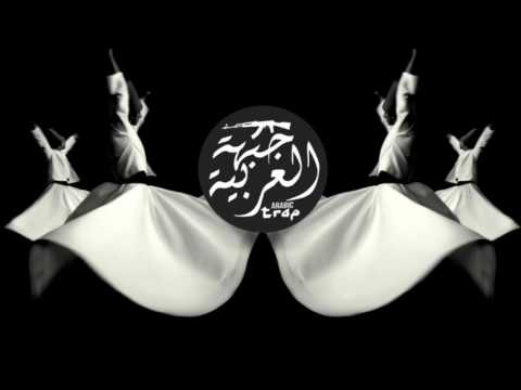 Sufi Arabic Trap Music l موسيقى صوفية رائعة  l