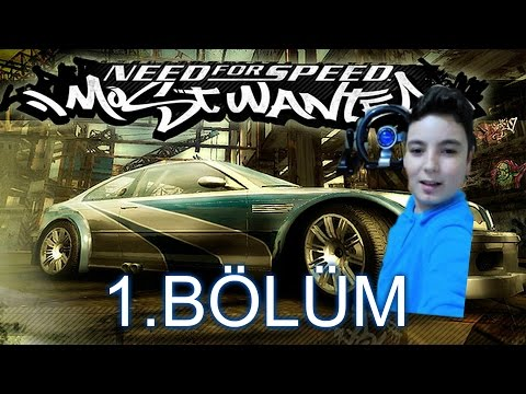 NFS Most Wanted 1.BÖLÜM