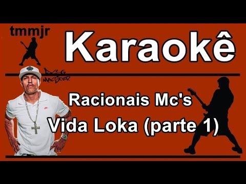 Racionais Mc's Vida Loka (parte 1) Karaoke