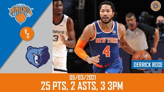 Derrick Rose's Full Game Highlights: 25 PTS, 2 ASTS, 3 3PM vs Grizzlies | 20-21 NBA Season | 5/3/21