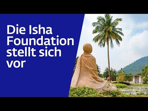 Die Isha Foundation stellt sich vor