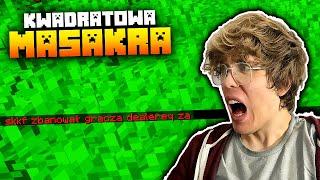 Dostałem BANA na KWADRATOWEJ MASAKRZE Pierwszego Dnia?! | Minecraft Kwadratowa Masakra