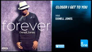 "Donell Jones ""Closer I Get To You"" feat. Alja Kamillion"