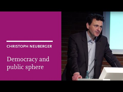 Christoph Neuberger: Democracy and public sphere in the digital society