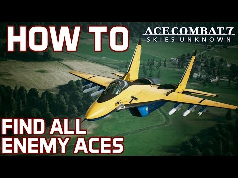 Guide on How To Find All Enemy Aces in Ace Combat 7