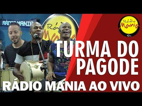 🔴 Radio Mania - Turma do Pagode - Pout Porri do Turma