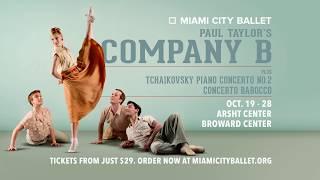 Miami City Ballet  Paul Taylor's Company B