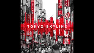 Tokyo Skyline - Chris Sigl [Official Lyric Video] • OUT NOW ON ALL PLATFORMS!