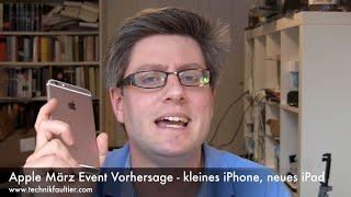 Apple März Event Vorhersage - kleines iPhone, neues iPad