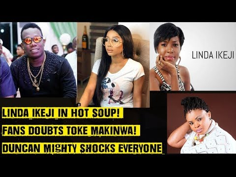 Linda Ikeji In Hot Soup! Fans Doubts Toke Makinwa! Duncan Mighty Shocks Everyone! Dayo Amusa Advice