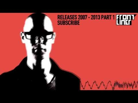 Frontliner All Releases Mix 2007 - 2013 | PART 1
