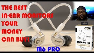 BEST IN EAR MONITORS - M6 Pro Review - MEE Audio