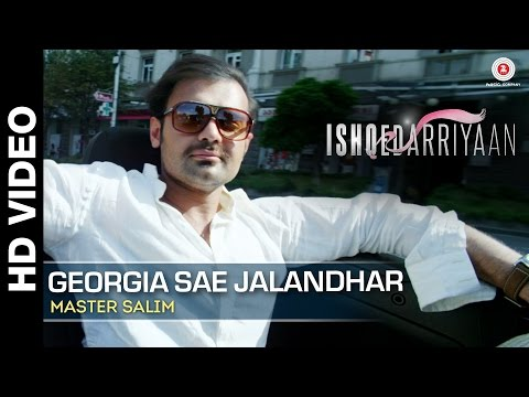 Georgia Sae Jalandhar Full Video   Ishqedarriyaan   Master Salim   Mahaakshay & Evelyn Sharma
