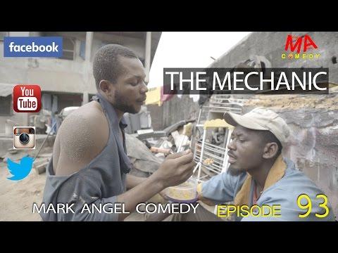 Video (skit): Mark Angel Comedy - The Mechanic (Episode 93) [Starr. Denilson Igwe]