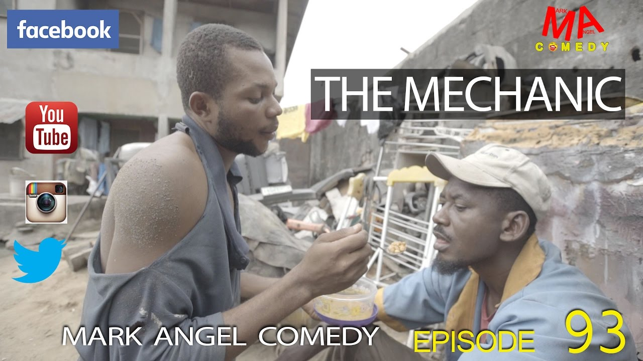 THE MECHANIC (Mark Angel Comedy) (Episode 93)