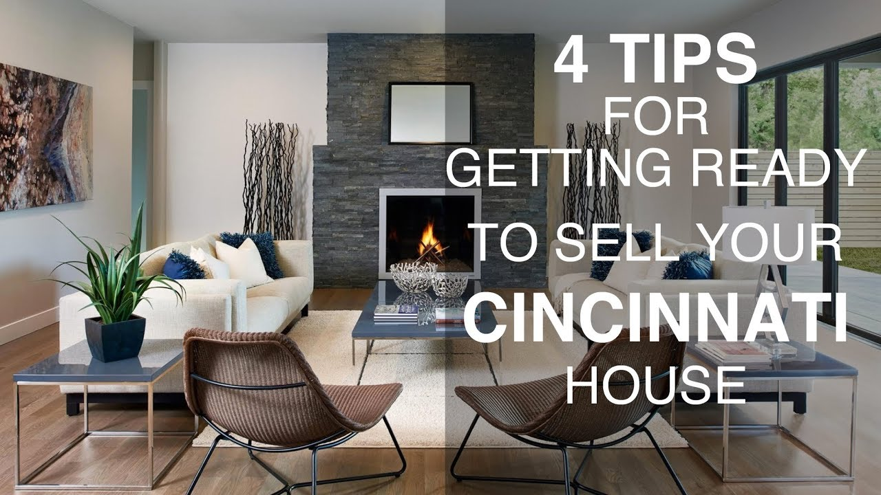 Selling Your House In Cincinnati & NKY - 4 Tips To Get Ready