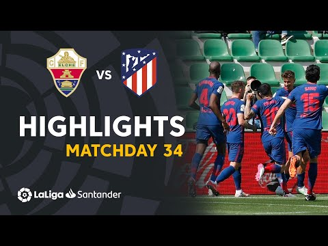 Elche Atletico Madrid Goals And Highlights