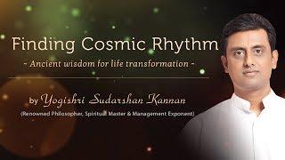 Finding Cosmic Rhythm by Yogishri Sudarshan Kannan