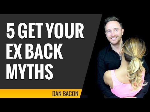 "5 ""Get Your Ex Back"" Myths That Can Stop You From Getting Your Ex Back"