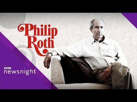 Remembering the 'thrilling' work of Philip Roth - BBC Newsnight