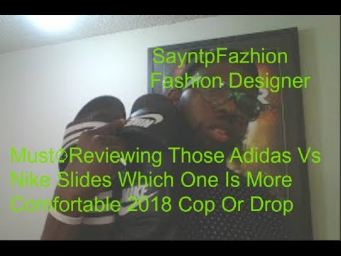 cf90edfd3 Must⌚Reviewing Those Adidas Vs Nike Slides Which One Is More Comfortable  2018 Cop Or Drop