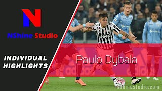 PAULO DYBALA skills, assist and goals - Juventus 2016 FULL HD | NShine Studio