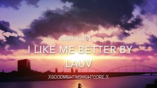 Nightcore - I like me better by Lauv