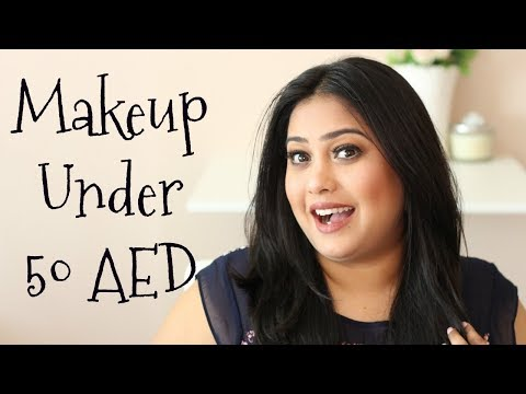 Affordable makeup in Dubai-UAE (Less than 50 AED)