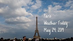 [Paris Weather Today] May 24, 2019 : Eiffel Tower