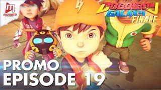 BoBoiBoy Galaxy – Promo Episod 19 (KHAMIS, 17 MEI, 5 PTG)